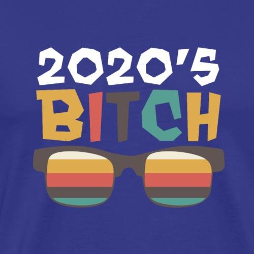 2020 bitch - Männer Premium T-Shirt