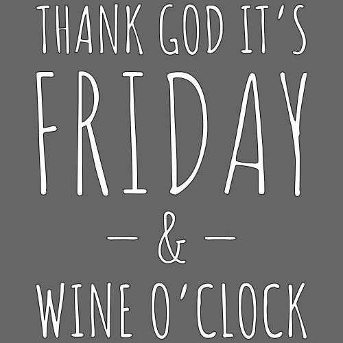 Thank God It's Friday & Wine o'clock! - Premium-T-shirt herr
