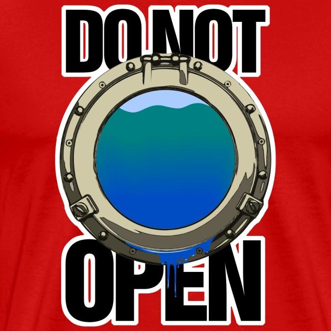 DO NOT OPEN (Bullauge / port hole)