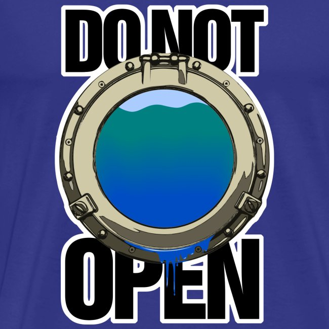 DO NOT OPEN (porthole / porthole)