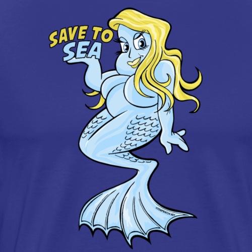 10-40 MERMAID, SAVE TO SEA - Merenneito - Miesten premium t-paita