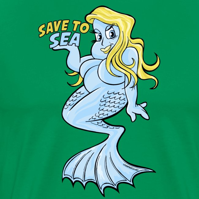 10-40 MERMAID, SAVE TO SEA - Merenneito