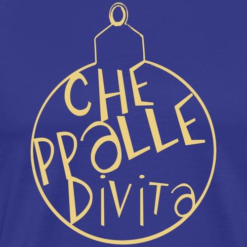 Cheppalledivita - Maglietta Premium da uomo