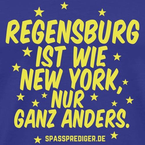 Regensburg ist wie New York lustiger Spruch - Männer Premium T-Shirt
