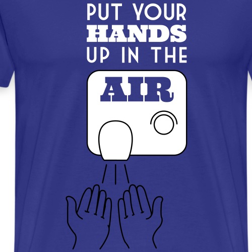 Put your hands up in the Air - Mannen Premium T-shirt