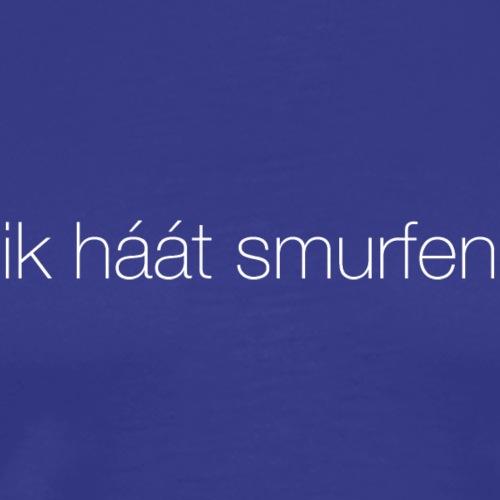 Ik haat smurfen - Mannen Premium T-shirt