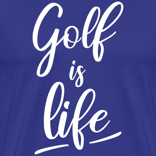 Golf is life - T-shirt Premium Homme
