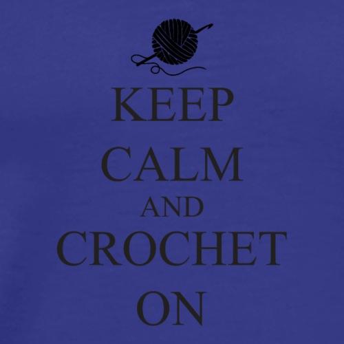 Keep Calm Crochet on - Mannen Premium T-shirt