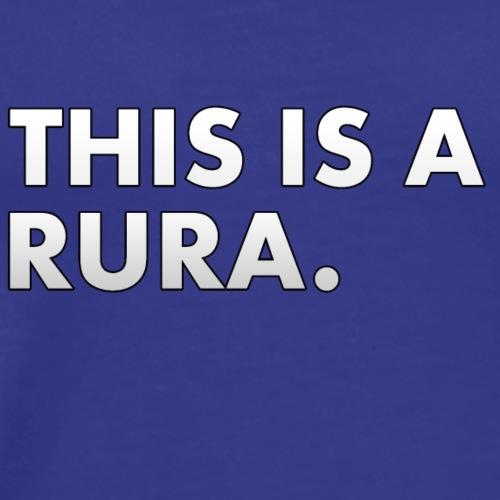 Ceci est un Rura. - T-shirt Premium Homme