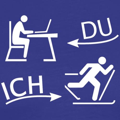 DU und ICH: Ski Langlauf statt Büro (weiss) - Männer Premium T-Shirt