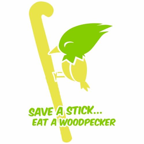 Save a stick eat a Woodpecker - T-shirt Premium Homme