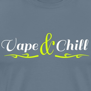 Vape and Chill - Männer Premium T-Shirt