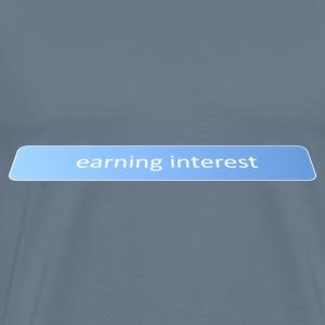 Earning interest - Men's Premium T-Shirt