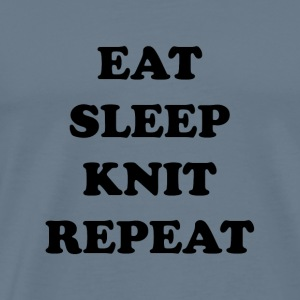 eat sleep knit repeat - Men's Premium T-Shirt