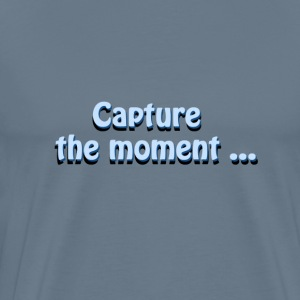 Leg het moment photographer`s slogan - Mannen Premium T-shirt