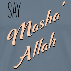 Say MashaAllah - Men's Premium T-Shirt