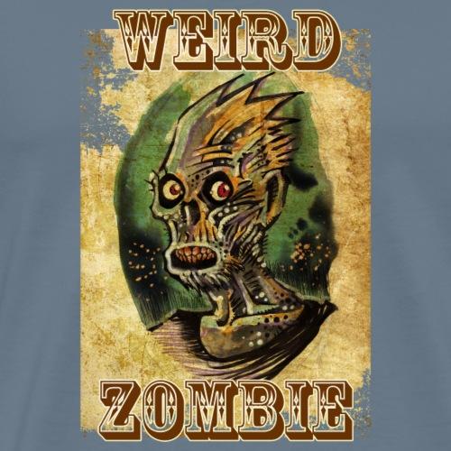 Weird Zombie - Camiseta premium hombre