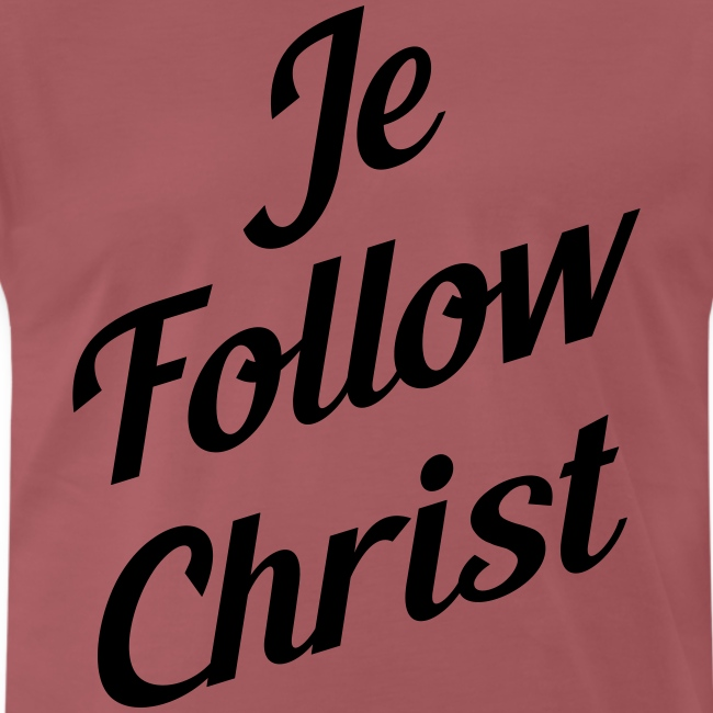 je follow christ