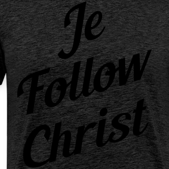 je follow christ