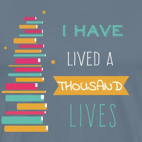 Lived a thousand Lives - Männer Premium T-Shirt