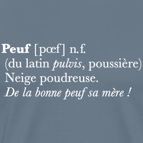 Peuf definition - white - T-shirt Premium Homme