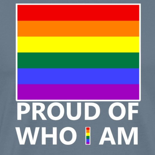 Proud of who i am - Maglietta Premium da uomo