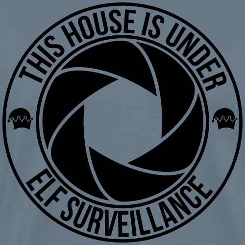 This house is under elf surveillance - Männer Premium T-Shirt