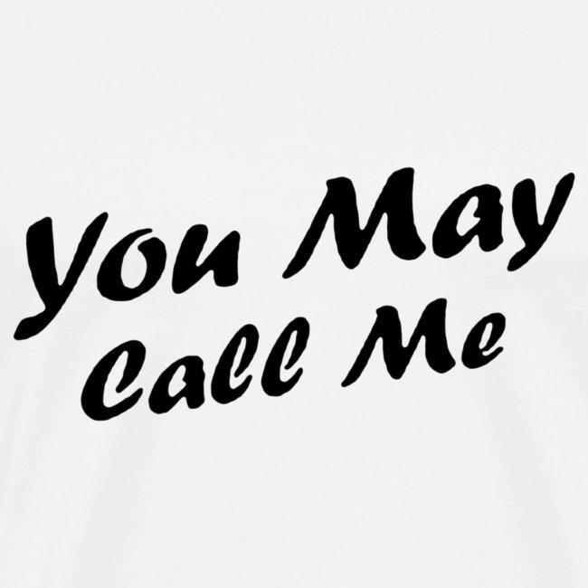 Black Design You May Call Me