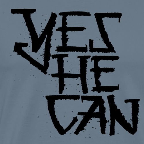 Yes He Can - Männer Premium T-Shirt