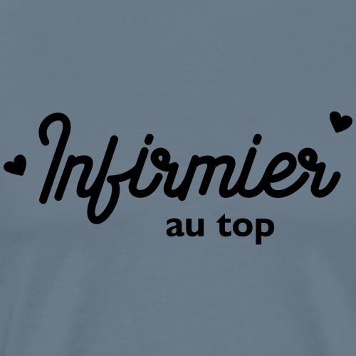 Infirmier au top - T-shirt Premium Homme