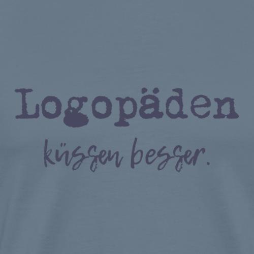 Logopäden küssen besser - Männer Premium T-Shirt