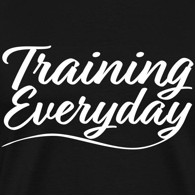 Training Everyday