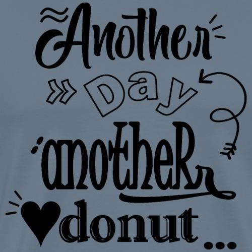 Donut T Shirt Another day Another Donut - Mannen Premium T-shirt
