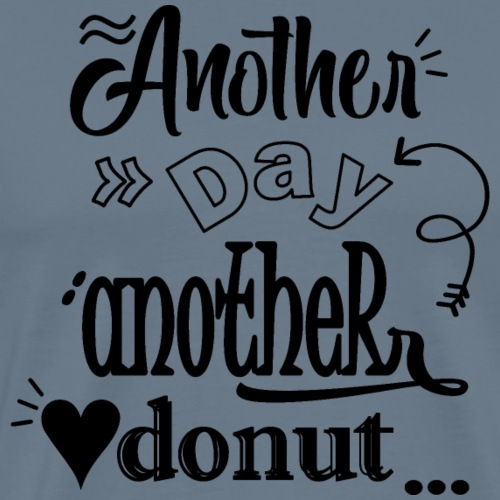 Donut T Shirt Another day Another Donut - Premium T-skjorte for menn
