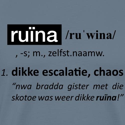 Straattaal woordenboek uitleg - Ruïna - Mannen Premium T-shirt
