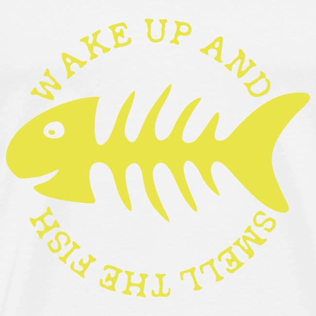 Wake up and ...