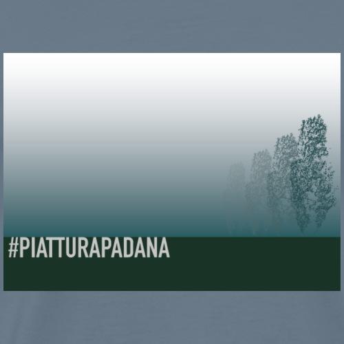 PIATTURAPADANA - Maglietta Premium da uomo