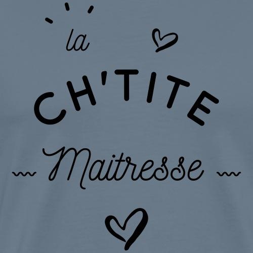 La ch'tite maîtresse - T-shirt Premium Homme