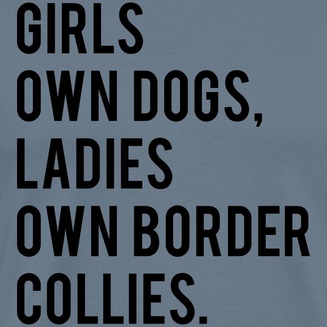 Ladies own border collies