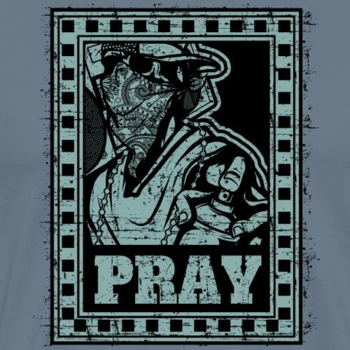 Pray - Maglietta Premium da uomo