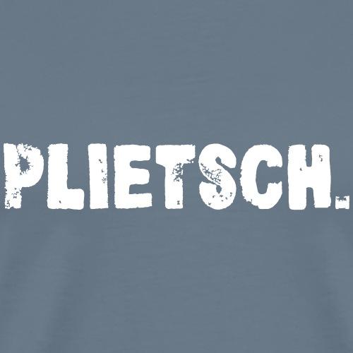 PLIETSCH. - Männer Premium T-Shirt