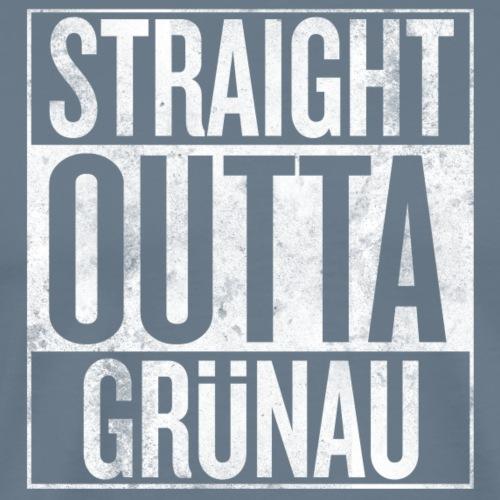 Straight Outta Gruenau - Männer Premium T-Shirt