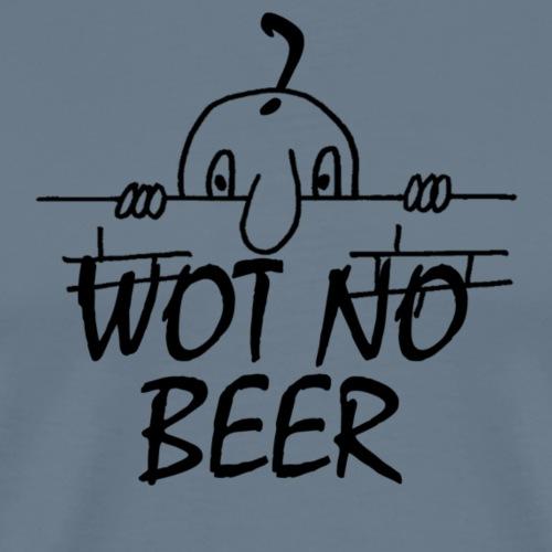 WOT NO BEER - Men's Premium T-Shirt