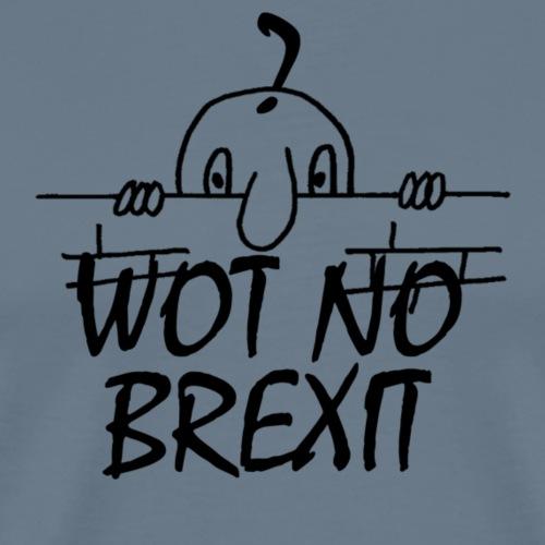 WOT NO BREXIT - Men's Premium T-Shirt