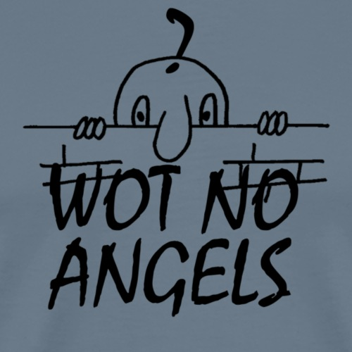 WOT NO ANGELS - Men's Premium T-Shirt