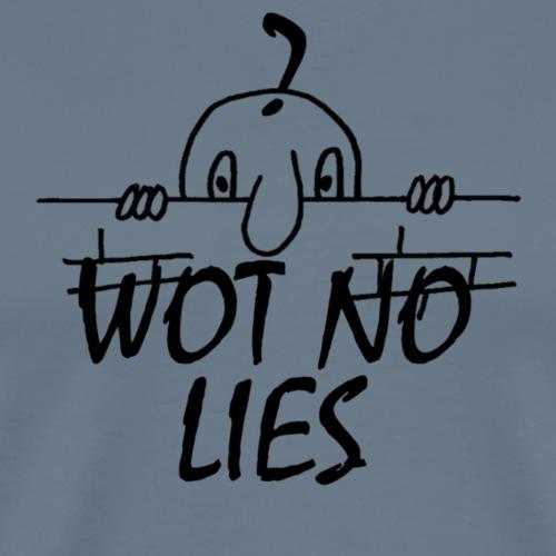 WOT NO LIES - Men's Premium T-Shirt