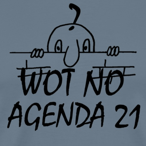 WOT NO AGENDA 21 - Men's Premium T-Shirt