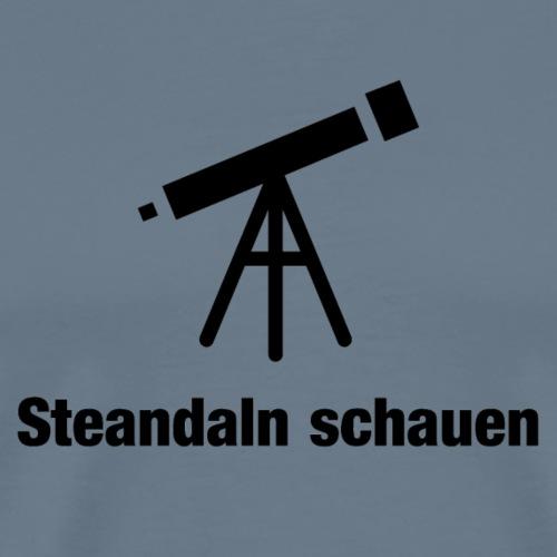 Zsamm Steandaln schauen - Männer Premium T-Shirt