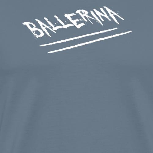 Ballerina.png - Männer Premium T-Shirt