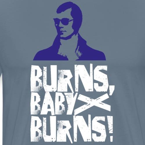 Burns, Baby, Burns!
